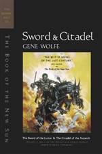 sword and citadel (the book of the new sun #0)